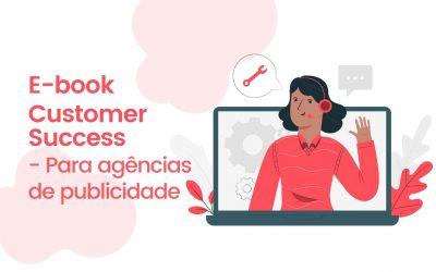E-book | Customer Success: para agências de publicidade
